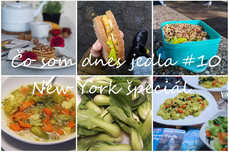 Čo som dnes jedla #10 /New York špeciál/